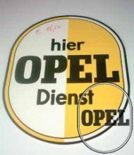 """Opel sign plate egg motive """"Hier Opel Dienst"""""""